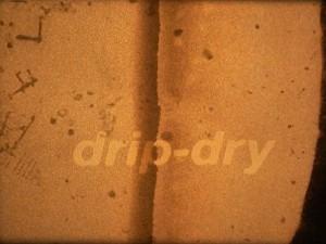 drip-dry